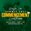 2021 Summer Commencement Ceremony