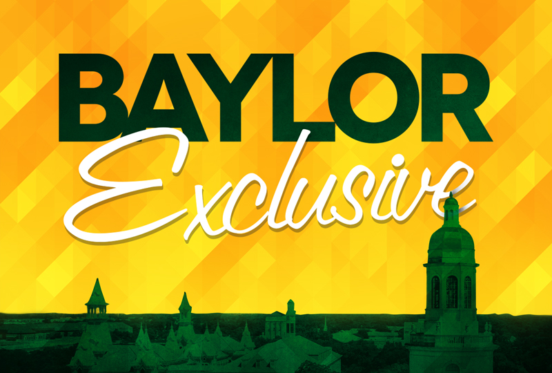 Baylor Exclusives