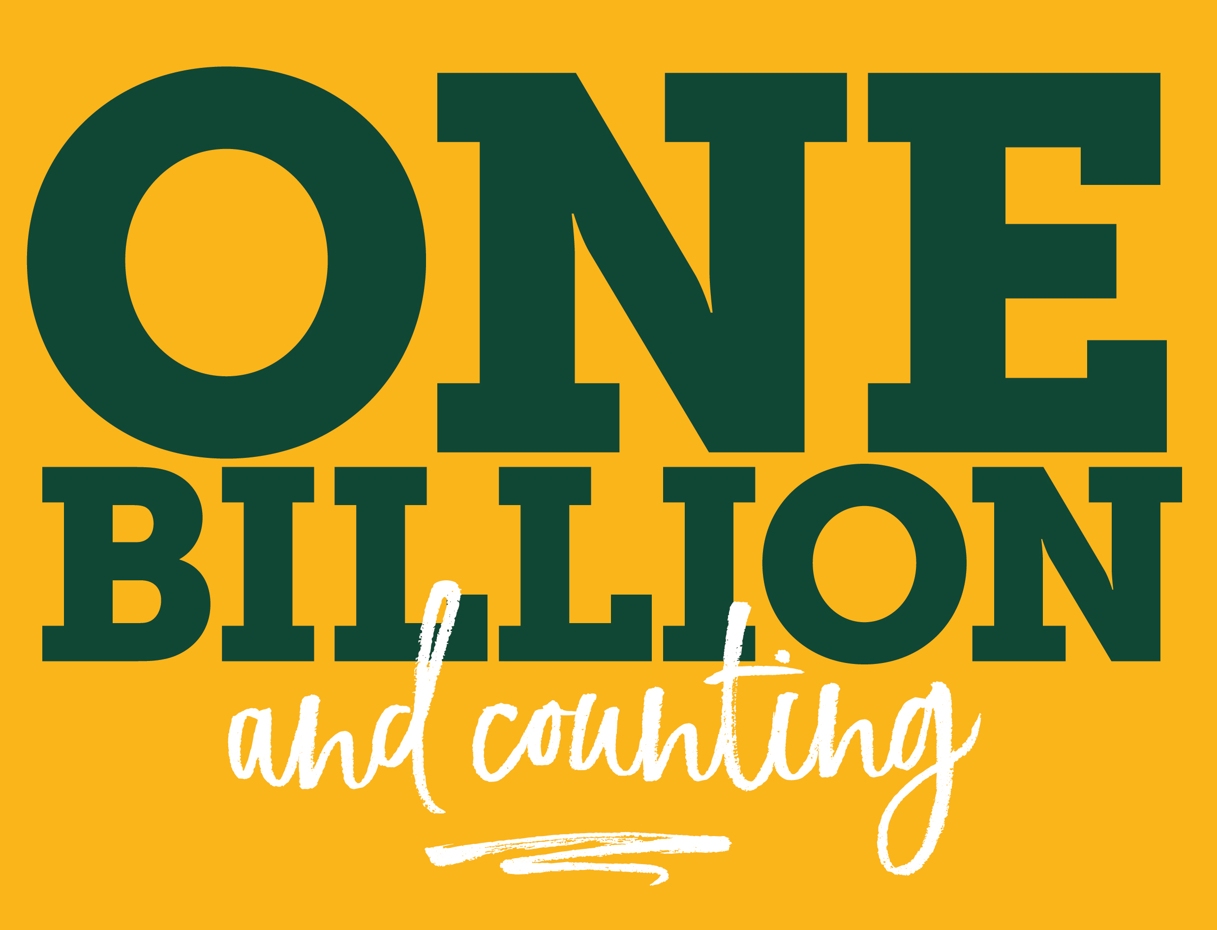 One Billion and Counting