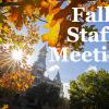 Fall Staff Meeting