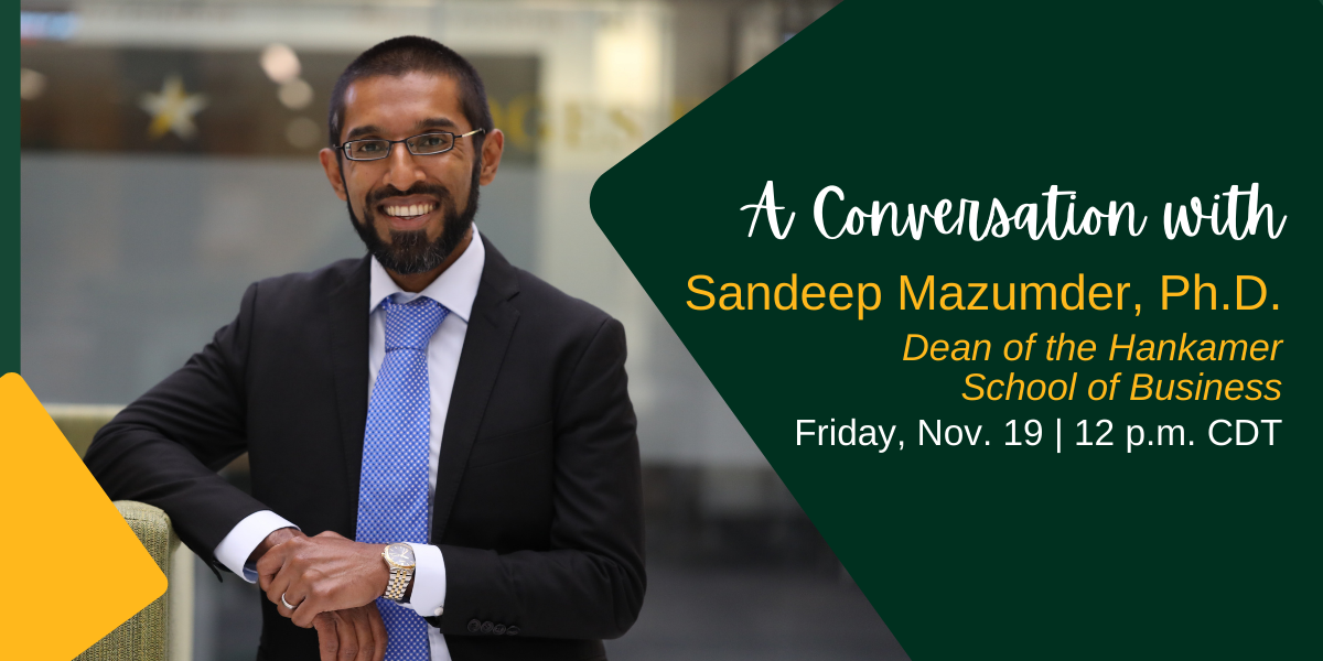 Banner announcing A Conversation with Sandeep Mazumder, Ph.D.
