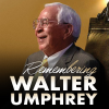 The Passing of Walter Umphrey - A Message From Dean Toben