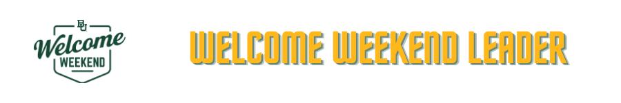 Welcome Weekend Leader
