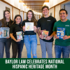 Baylor Law Celebrates National Hispanic Heritage Month