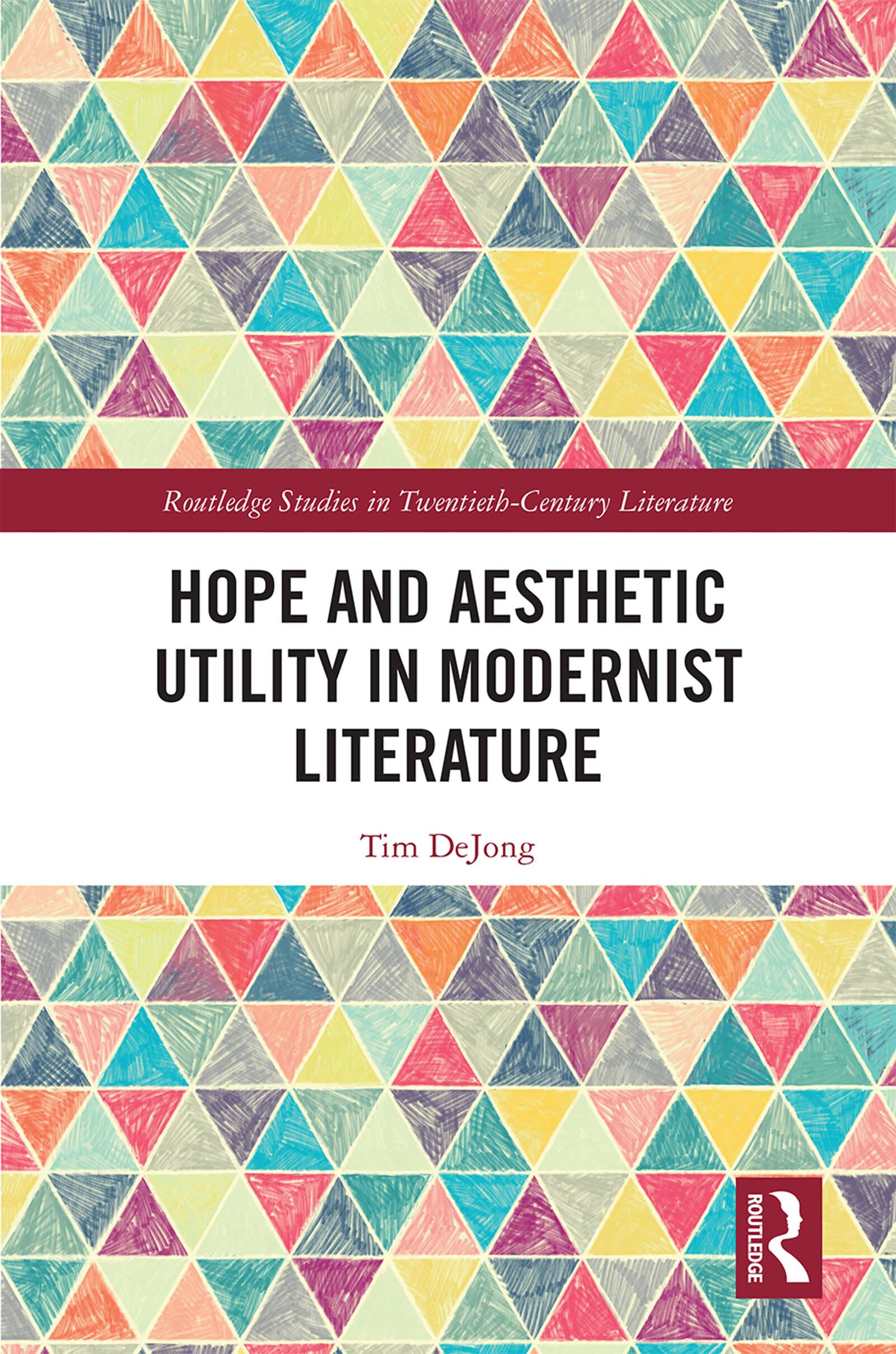 Hope and Aesthetic Utility in Modernist Literature
