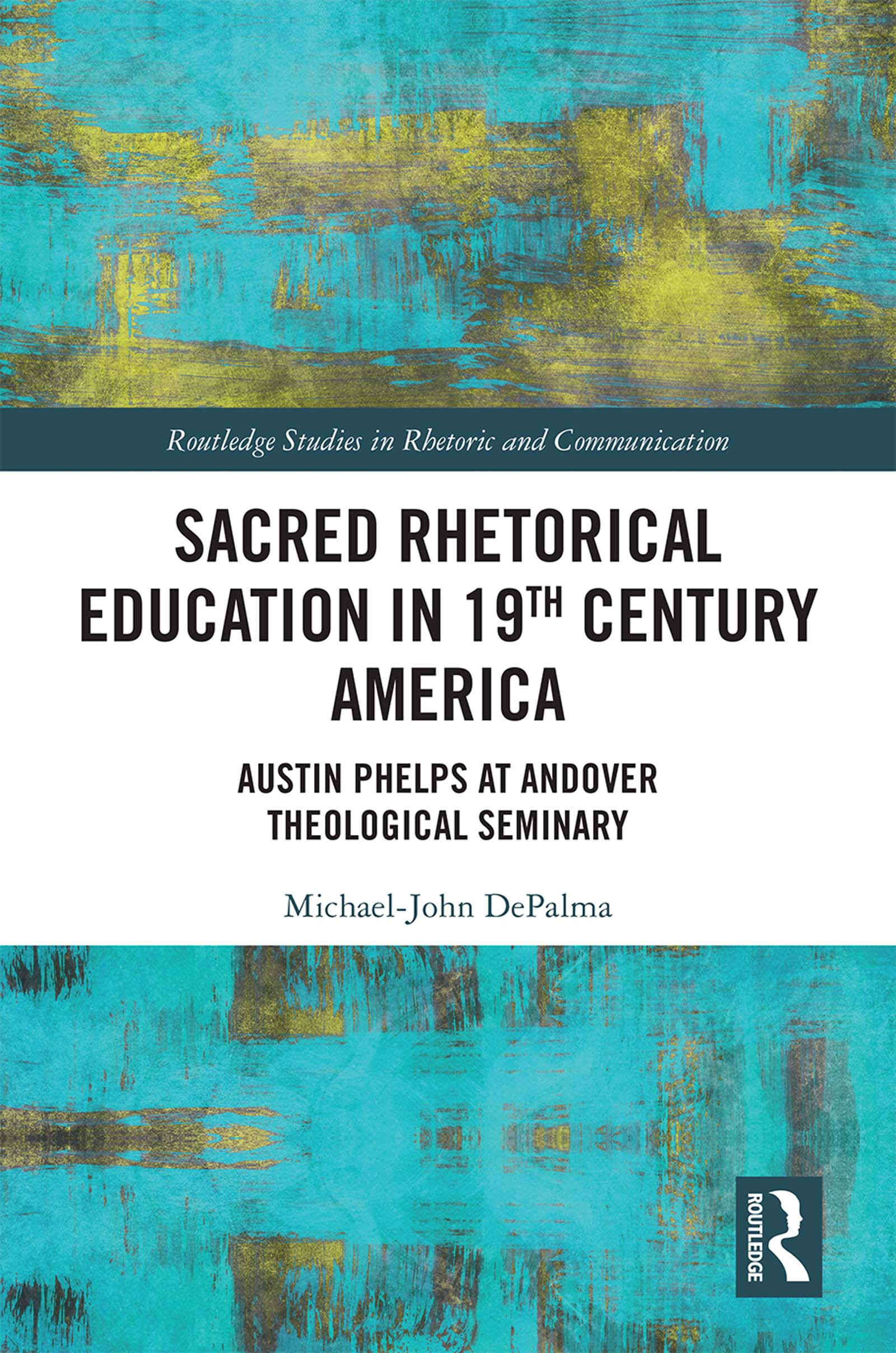 Sacred Rhetorical Education in 19th Century America