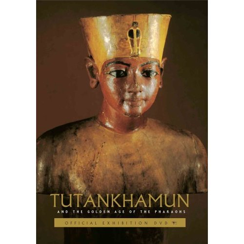 Tutankamun and the Golden Age of the Pharaohs