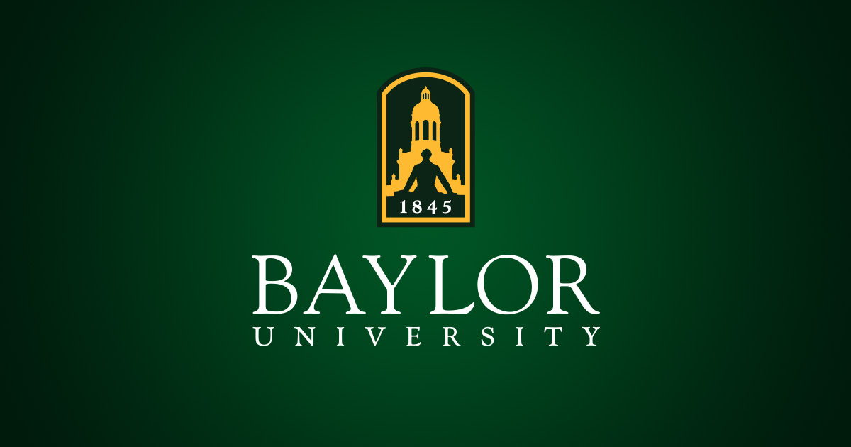 Baylor University A Nationally Ranked Christian University